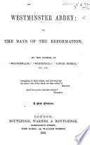 """Westminster Abbey; or, the days of the Reformation. By the author of """"Whitefriars,"""" etc. [Emma Robinson]. A new edition Pdf/ePub eBook"""