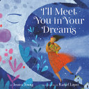 I ll Meet You in Your Dreams