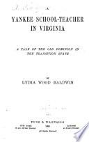 A Yankee School teacher in Virginia Book
