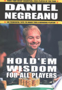 """Hold'em Wisdom For All Players"" by Daniel Negreanu"