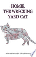 Homie  the Wrecking Yard Cat