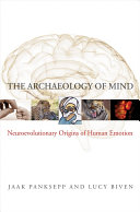 The Archaeology of Mind: Neuroevolutionary Origins of Human Emotions Pdf/ePub eBook