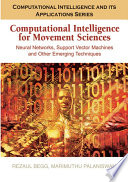 Computational Intelligence for Movement Sciences  Neural Networks and Other Emerging Techniques