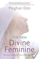 The New Divine Feminine Book