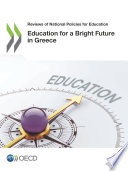 Reviews Of National Policies For Education Education For A Bright Future In Greece