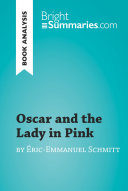 Pdf Oscar and the Lady in Pink by Éric-Emmanuel Schmitt (Book Analysis)