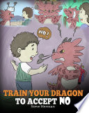 Train Your Dragon To Accept NO