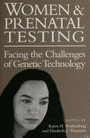 Women and Prenatal Testing