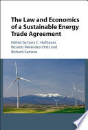 The Law and Economics of a Sustainable Energy Trade Agreement Book