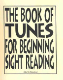 The Book of Tunes for Beginning Sight Reading