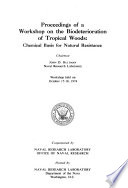 Proceedings of a Workshop on the Biodeterioration of Tropical Woods