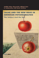 Lacan and the New Wave in American Psychoanalysis