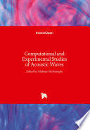 Computational And Experimental Studies Of Acoustic Waves Book PDF