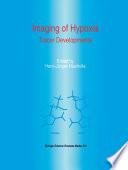Imaging Of Hypoxia Book PDF