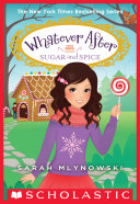 Sugar and Spice (Whatever After #10) Pdf/ePub eBook