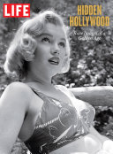 LIFE Hidden Hollywood