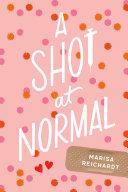 A Shot at Normal