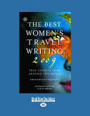 Best Women s Travel Writing 2009