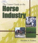 The Career Guide to the Horse Industry