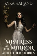 Mistress of the Mirror, and Other Stories [Pdf/ePub] eBook
