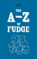 The A Z of Fudge