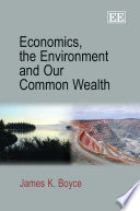 Economics  the Environment and Our Common Wealth