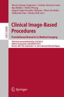Clinical Image Based Procedures  Translational Research in Medical Imaging