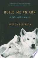 Build Me An Ark A Life With Animals Book
