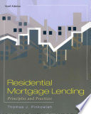 Residential Mortgage Lending: Principles and Practices, 6th ed.