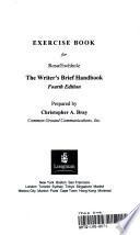 Exercise Book for Rosa/Eschholz The Writer's Brief Handbook, Fourth Edition