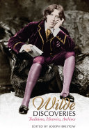 Wilde Discoveries: Traditions, Histories, Archives