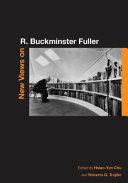 New Views on R  Buckminster Fuller