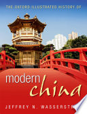 The Oxford Illustrated History of Modern China
