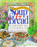 Dairy Hollow House Soup   Bread