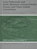 Late Palaeozoic and Early Mesozoic Circum Pacific Events and Their Global Correlation