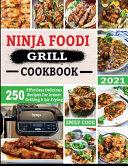 Ninja Foodi Grill Cookbook 2021
