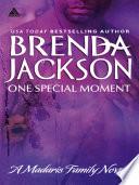 One Special Moment (Mills & Boon Kimani Arabesque) (Madaris Family Saga, Book 3)