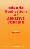 Industrial Applications of Adhesive Bonding