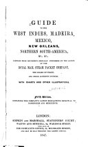Guide to the West Indies  Madeira  Mexico  New Orleans  Northern South America   c    c