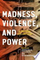 Madness  Violence  and Power