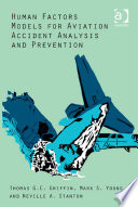 Human Factors Models for Aviation Accident Analysis and Prevention Book