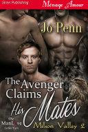 The Avenger Claims His Mates [Milson Valley 2] Pdf/ePub eBook