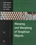 Warping   Morphing of Graphical Objects