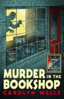 Murder in the Bookshop  Detective Club Crime Classics