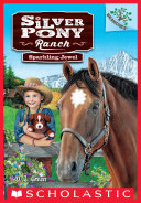 Sparkling Jewel  A Branches Book  Silver Pony Ranch  1