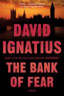 The Bank of Fear  A Novel