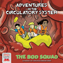 Adventures in the Circulatory System