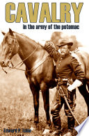 Download Cavalry in the Army of the Potomac (Expanded, Annotated) Pdf