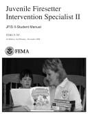 Juvenile Firesetter Intervention Specialist II; JFIS II-Student Manual
