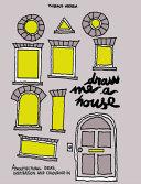 Draw Me a House